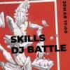 20.05.2018 Skills Scratch Dj Battle @ 21 Shop