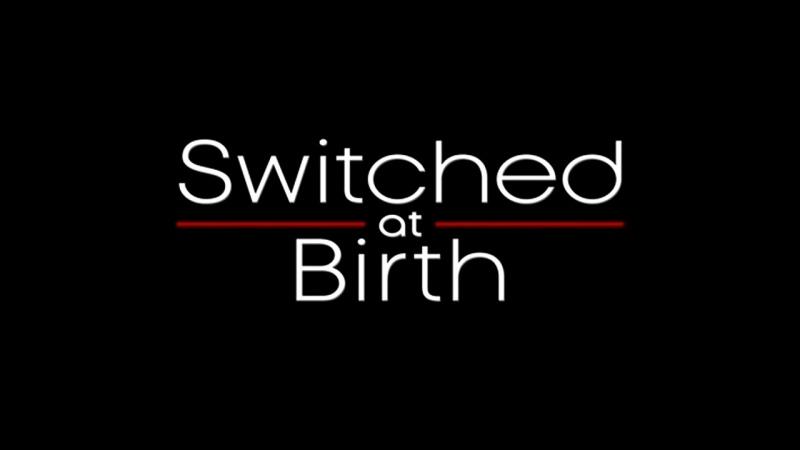 Switched at Birth Их перепутали в роддоме заставка