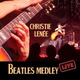 Christie Lenée - Beatles Medley: While My Guitar Gently Weeps / Eleanor Rigby / Yesterday (Live)