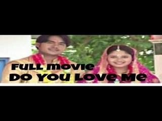 Do You Love Me | Full Movie | Oriya