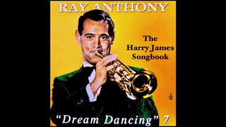 """Dream Dancing VII """" The Harry James Songbook"""" - Ray Anthony"""