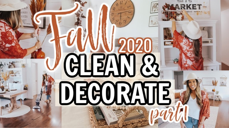 FALL CLEAN AND DECORATE WITH ME 2020 ULTIMATE FALL HOME DECOR INSPIRATION NEW FALL DECOR INSPO