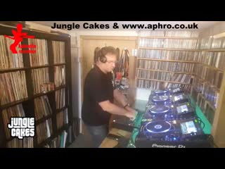 DJ Aphrodite - Jungle Cakes Lockdown 19/06/2020