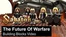 SABATON - The Future Of Warfare (Building Blocks Video)