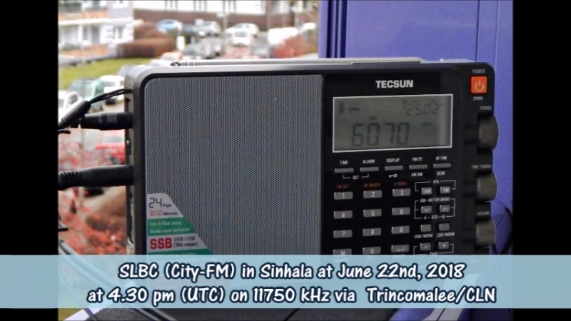 SLBC (City-FM) in Sinhala at June 22nd, 2018 at 4.30 pm (UTC) on 11750 kHz via Trincomalee-CLN