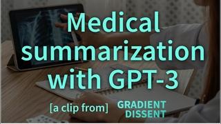 Generating training data for medical summarization with GPT 3