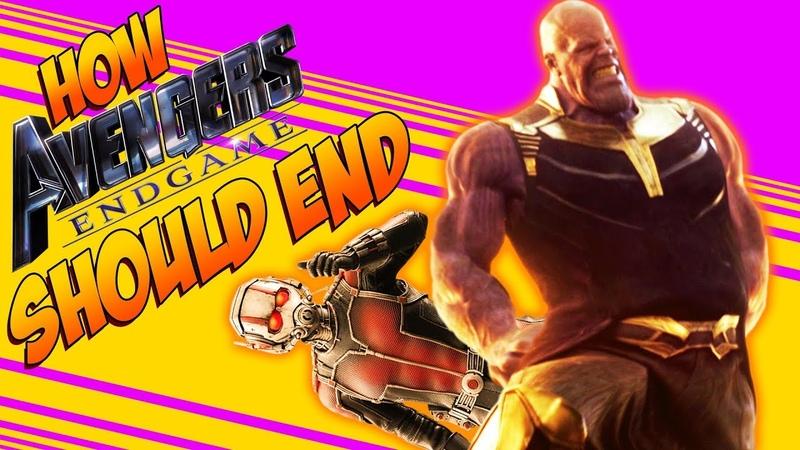HOW AVENGERS ENDGAME SHOULD END | ANT-MAN DEFEATS THANOS by Aldo Jones