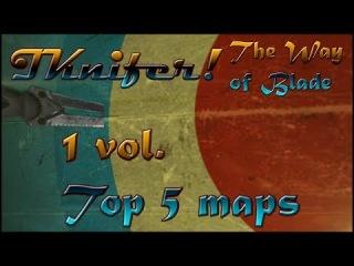"I Knifer - The Way of Blade| Топ 5 карт для режима ""Ближний Бой"""