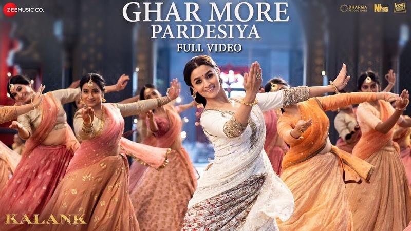 Ghar More Pardesiya Full Video Kalank Varun Alia Madhuri Shreya Vaishali Pritam Amitabh