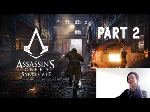 Assassin's Creed Syndicate Part 2 CIRI ORANG GAK PUNYA HOBI WKWK 😆😂😃
