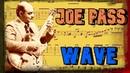 Joe Pass Wave Live Hannover 1975 Transcription