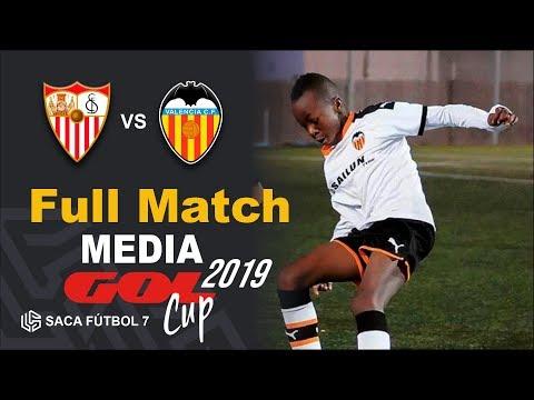 Sevilla FC vs Valencia CF Media Gol Cup 2019 Alev n U12