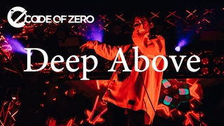 CODE OF ZERO - Deep Above (Live at ReNY alpha)