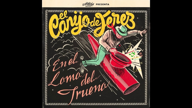 El Canijo de Jerez En El Lomo Del Trueno