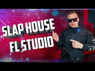slap house fl studio