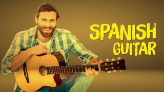Beautiful Spanish Music   Most Romantic Guitar Love Songs of All Time