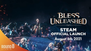 Bless Unleashed - PC Launch Trailer Final