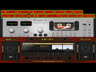 DJ KENDY RUSSIAN DISCO MEGA GOLD NEW YEAR WINTER HITS 80 - 90 X NEW GENERATION 2020 BY MAYAK