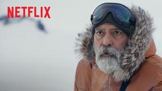 ПОЛНОЧНОЕ НЕБО. Главную роль исполняет Джордж Клуни | Официальный трейлер | Netflix